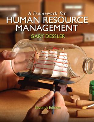 A Framework for Human Resource Management By Dessler, Gary
