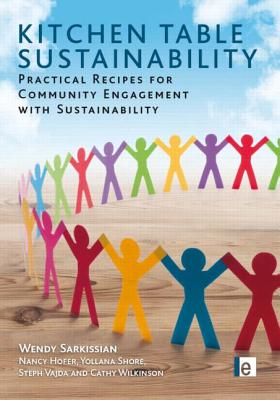 Kitchen Table Sustainability By Sarkissian, Wendy/ Vajda, Steph/ Hofer, Nancy/ Shore, Yollana/ Wilkinson, Cathy